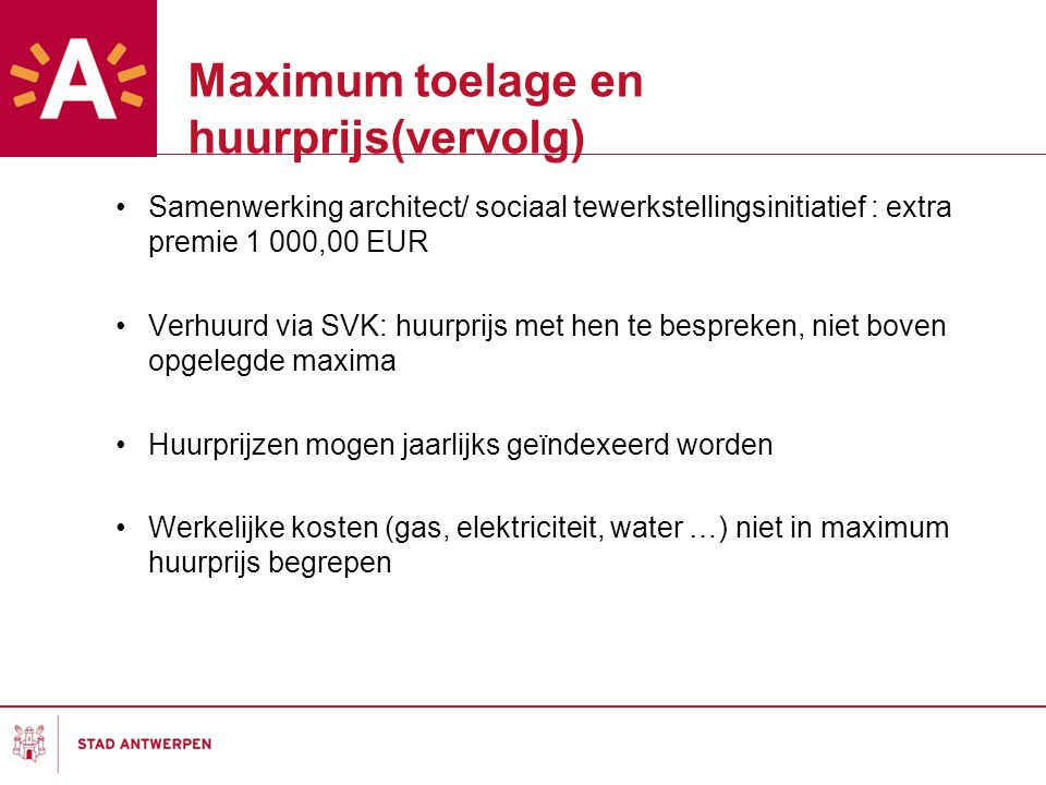 Maximum toelage en huurprijs(vervolg)