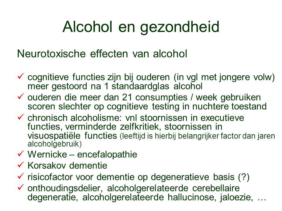 Alcohol en gezondheid Neurotoxische effecten van alcohol