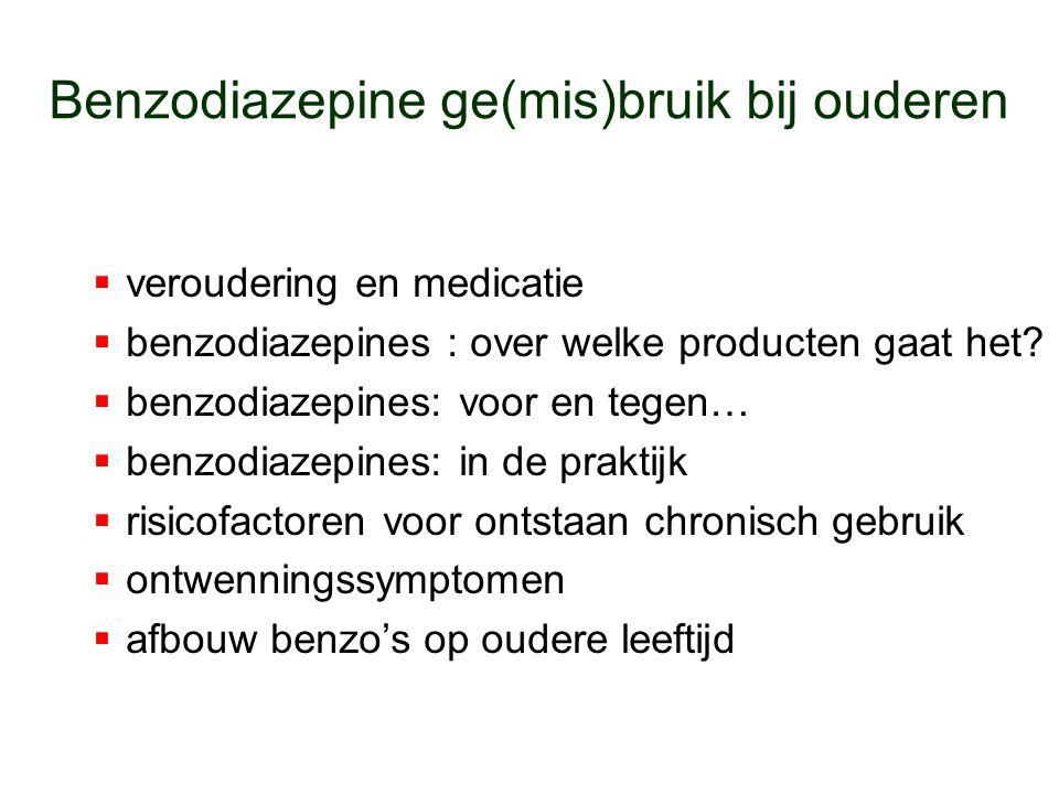 Benzodiazepine ge(mis)bruik bij ouderen