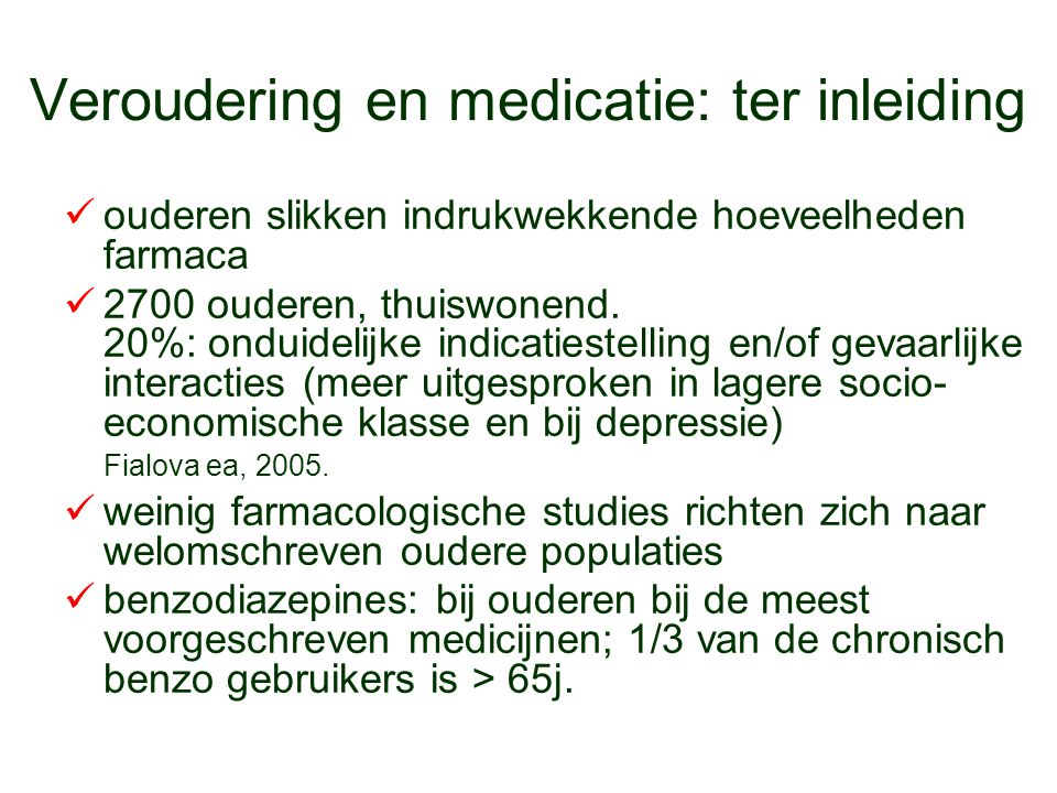 Veroudering en medicatie: ter inleiding