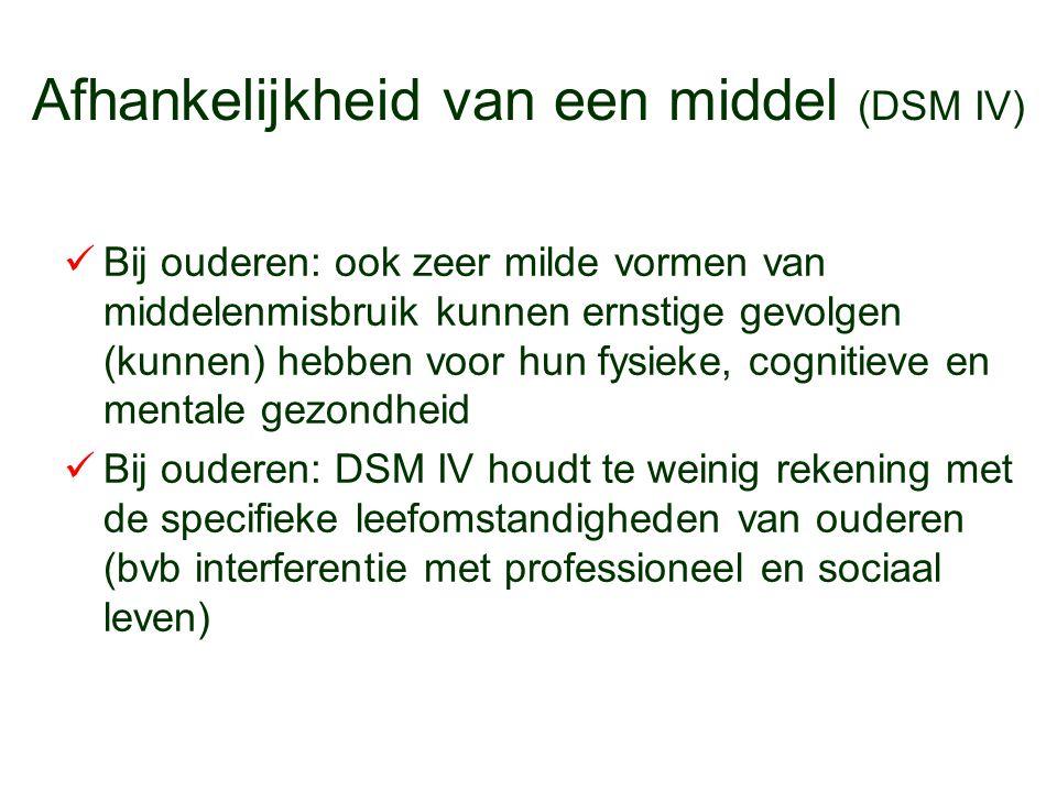 Afhankelijkheid van een middel (DSM IV)