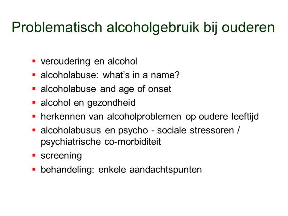 Problematisch alcoholgebruik bij ouderen