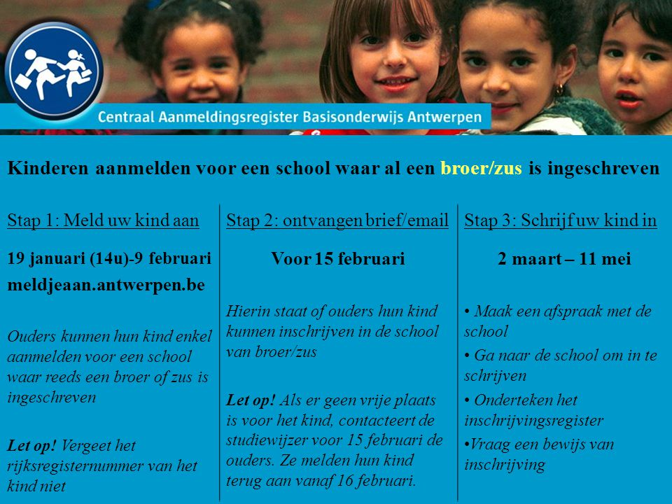 Kinderen aanmelden voor een school waar al een broer/zus is ingeschreven