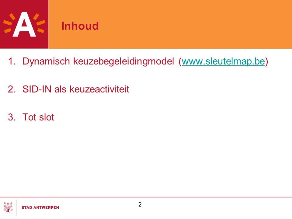 Inhoud Dynamisch keuzebegeleidingmodel (www.sleutelmap.be)