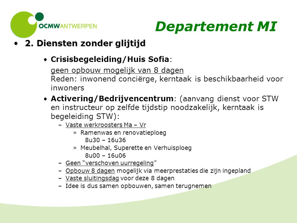 Departement MI 2. Diensten zonder glijtijd