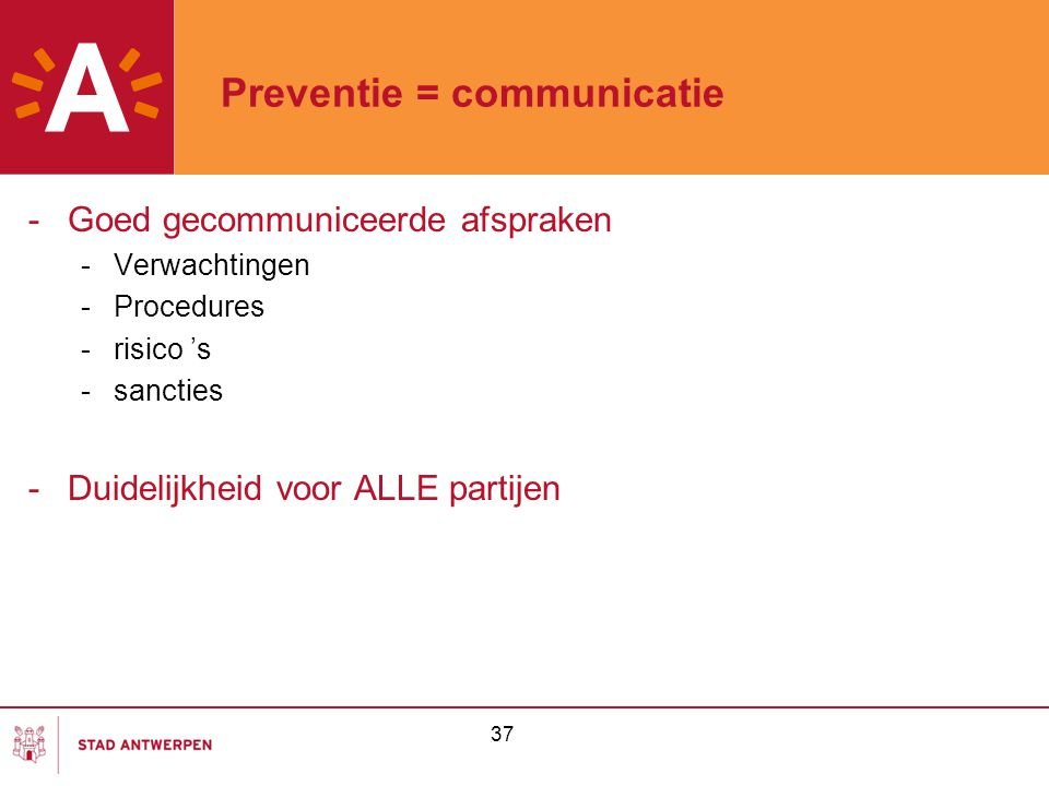Preventie = communicatie