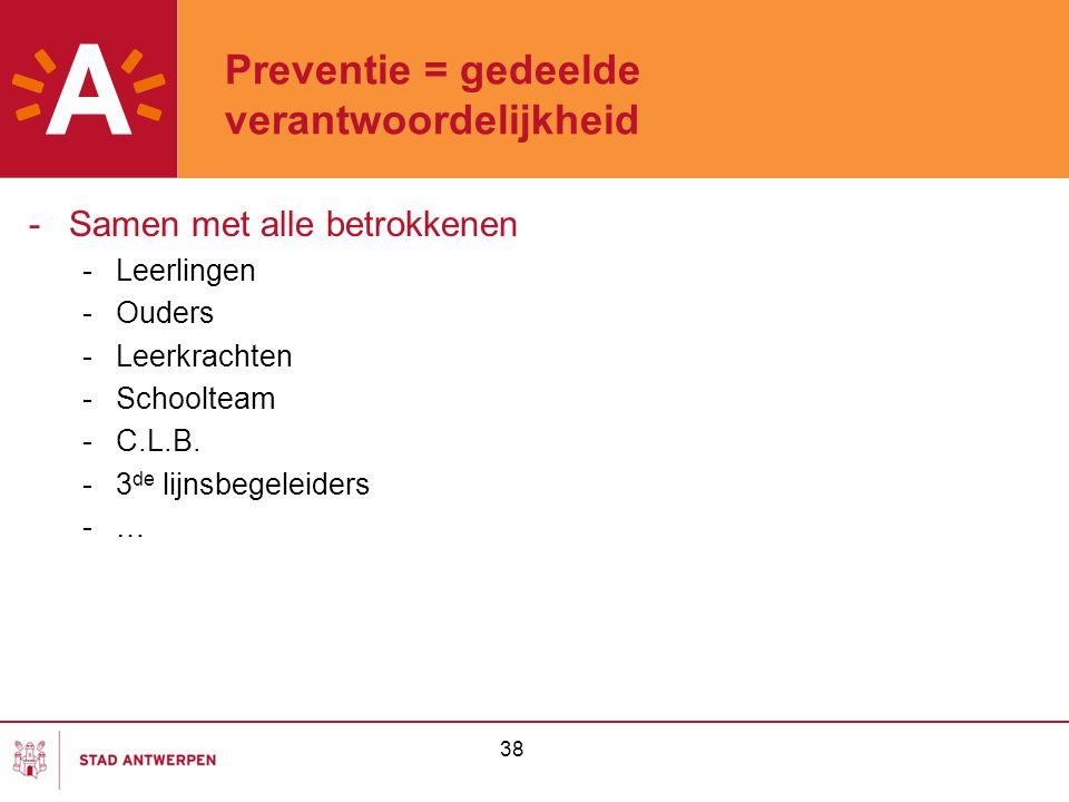 Preventie = gedeelde verantwoordelijkheid