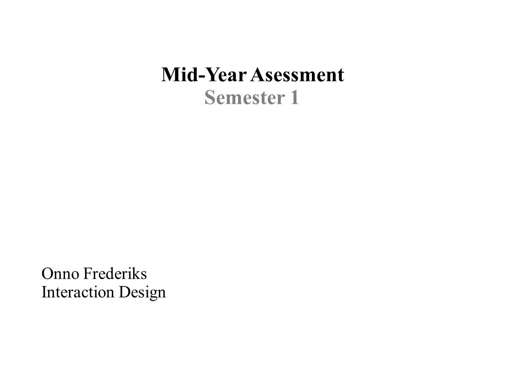 Mid-Year Asessment Semester 1