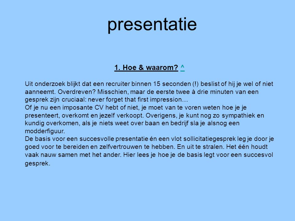 presentatie 1. Hoe & waarom ^