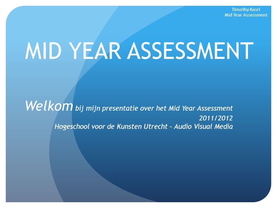 Timothy Kasri Mid Year Assessment
