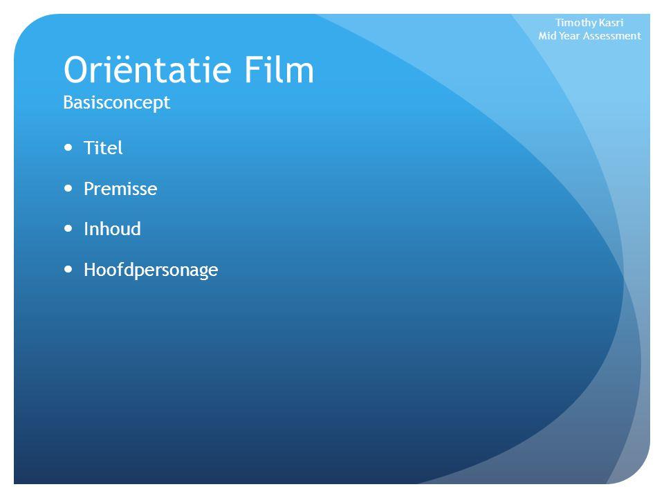 Oriëntatie Film Basisconcept