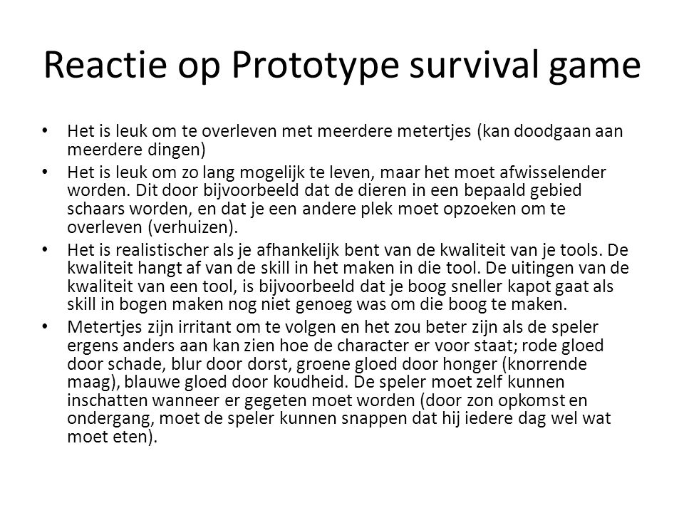 Reactie op Prototype survival game