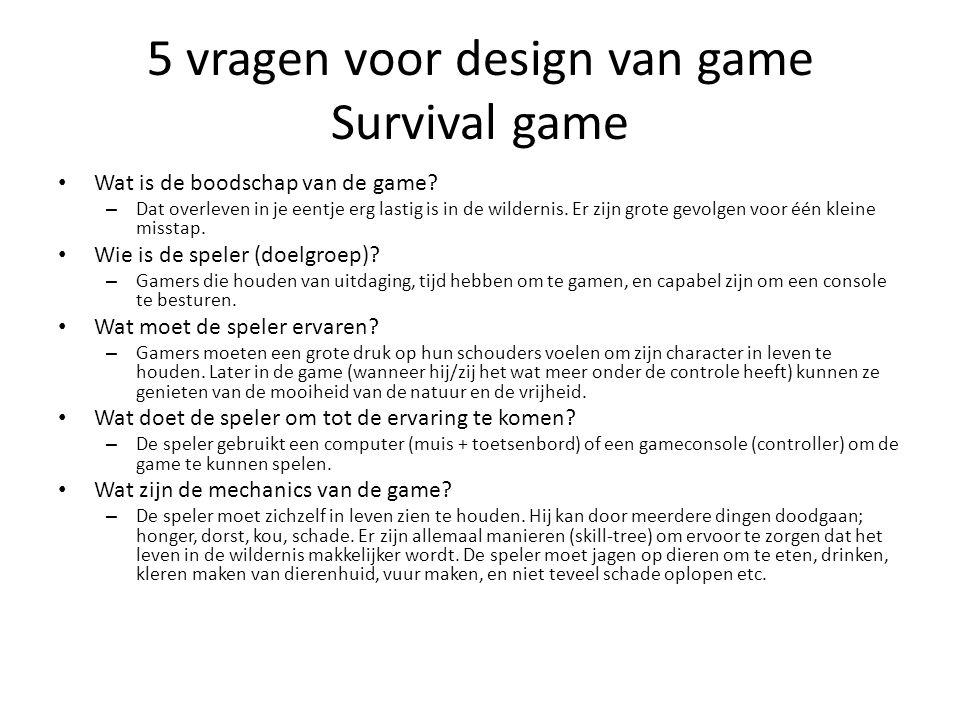 5 vragen voor design van game Survival game