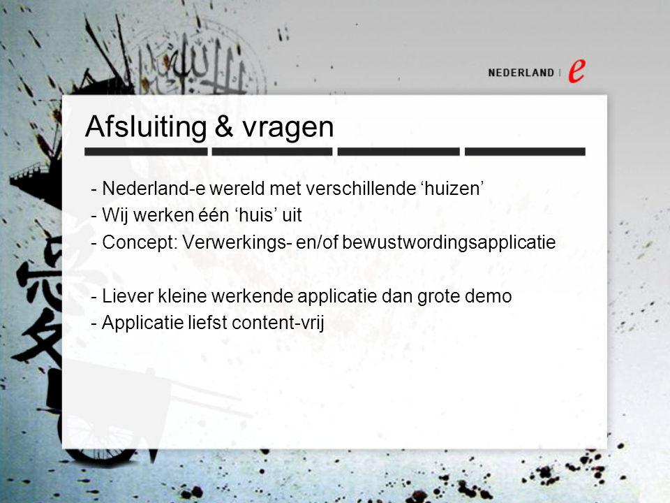 Afsluiting & vragen Nederland-e wereld met verschillende 'huizen'