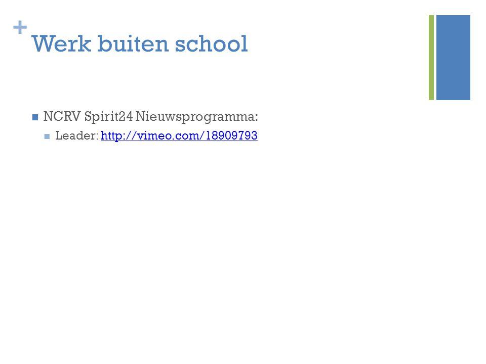 Werk buiten school NCRV Spirit24 Nieuwsprogramma: