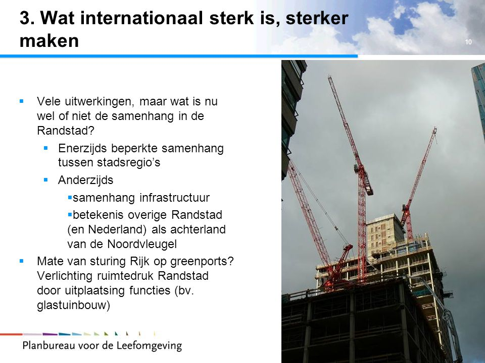 3. Wat internationaal sterk is, sterker maken