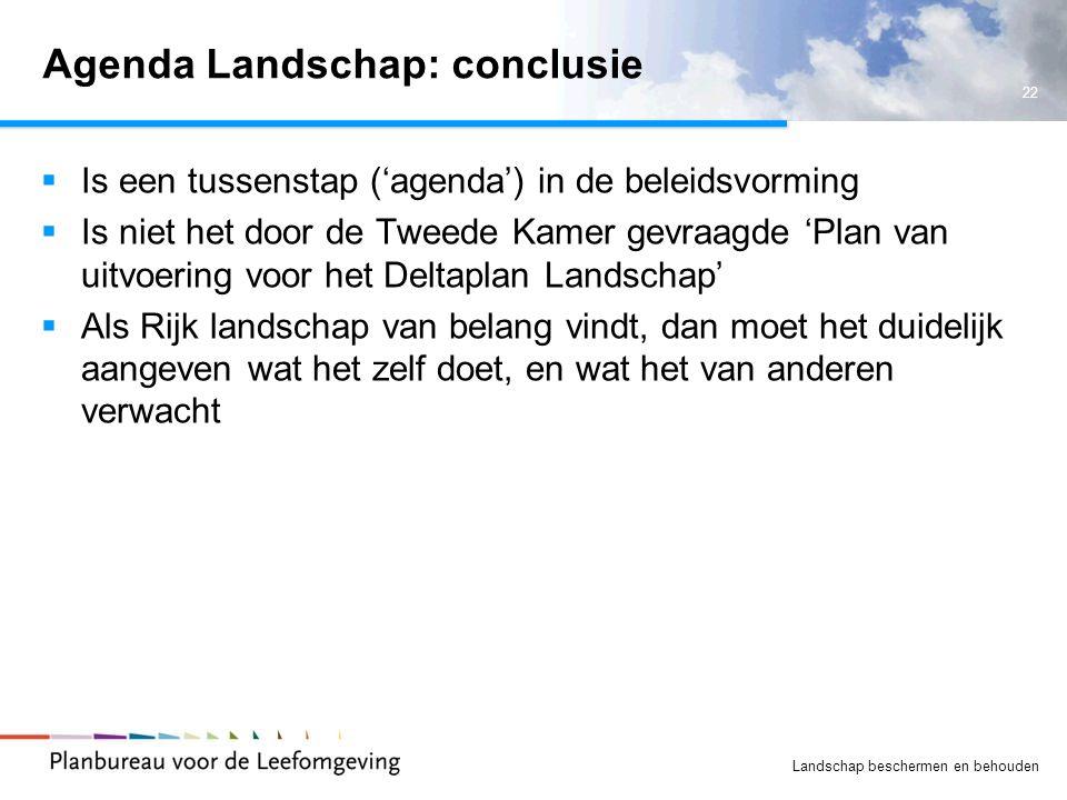 Agenda Landschap: conclusie
