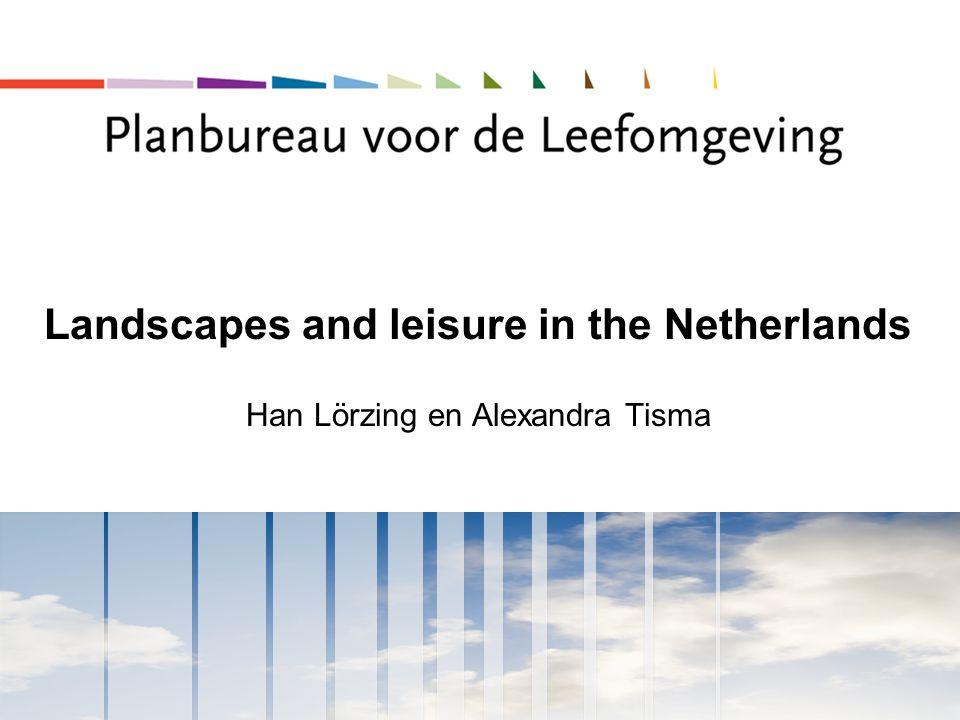 Landscapes and leisure in the Netherlands
