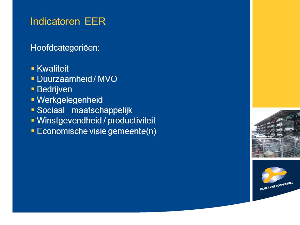 Indicatoren EER Hoofdcategoriëen: Kwaliteit Duurzaamheid / MVO