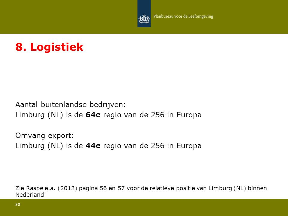 8. Logistiek Limburg (NL) is de 64e regio van de 256 in Europa