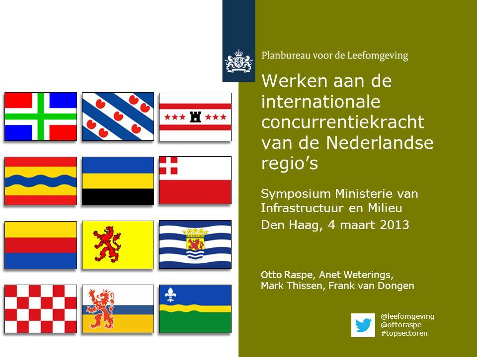 Werken aan de internationale concurrentiekracht van de Nederlandse regio's