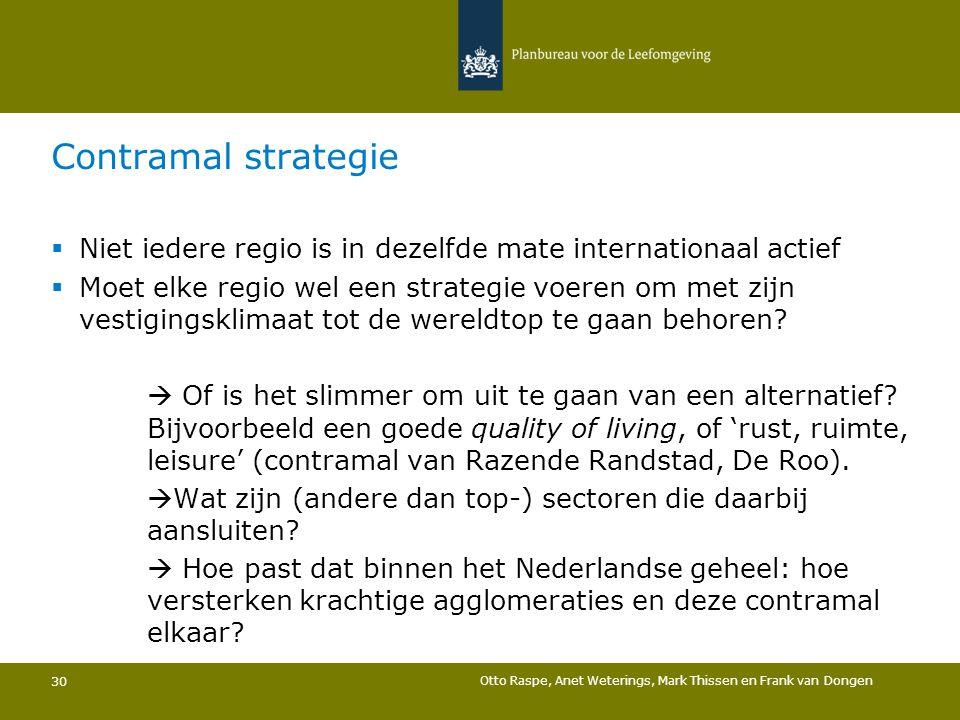 Contramal strategie Niet iedere regio is in dezelfde mate internationaal actief.