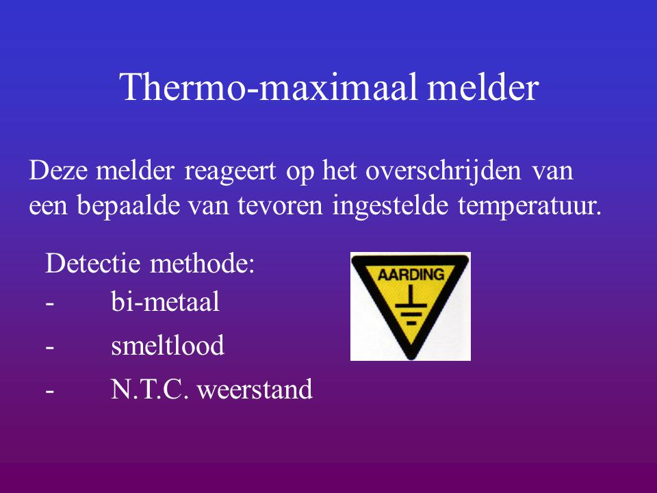 Thermo-maximaal melder
