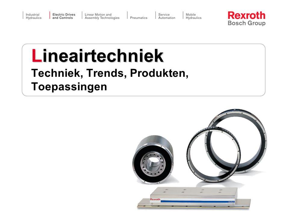 Lineairtechniek Techniek, Trends, Produkten, Toepassingen