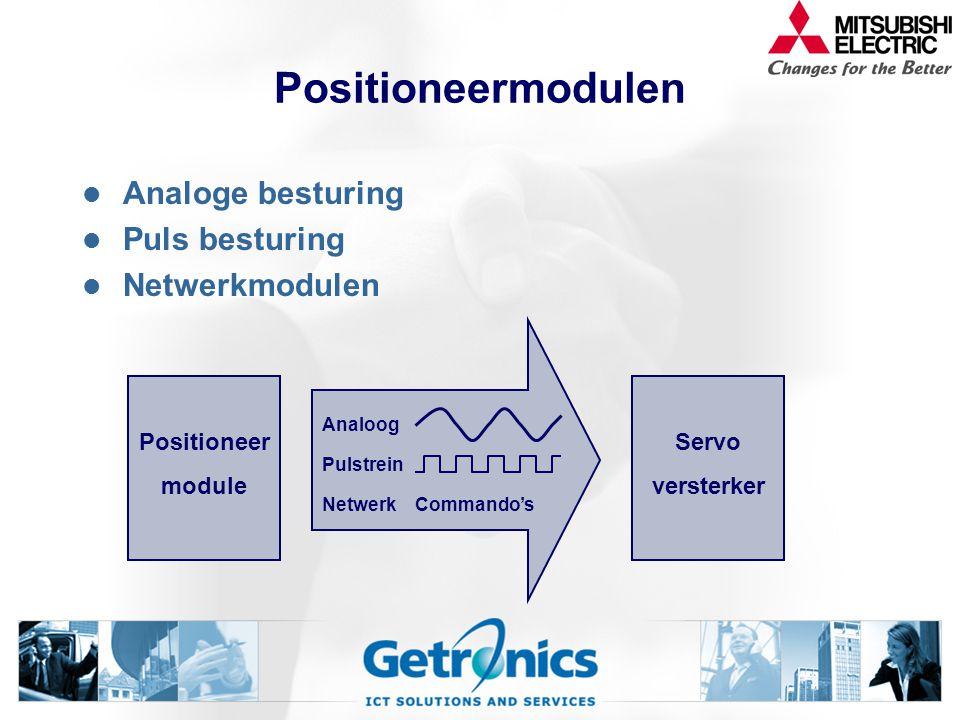 Positioneermodulen Analoge besturing Puls besturing Netwerkmodulen