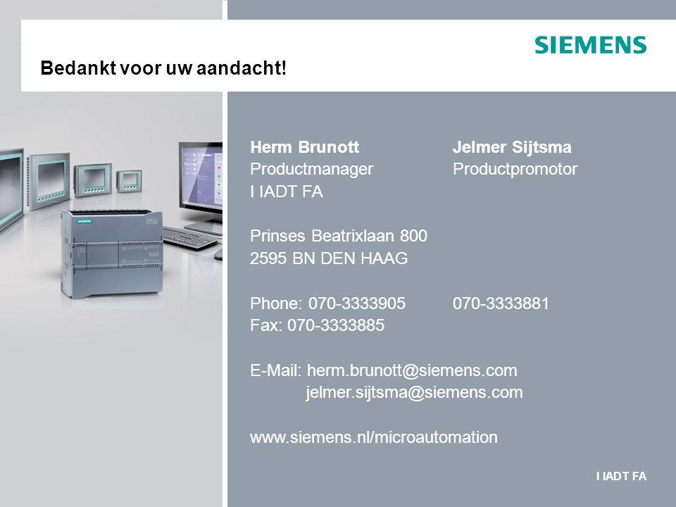 SIMATIC S7-1200 Bedankt voor uw aandacht! Herm Brunott Jelmer Sijtsma