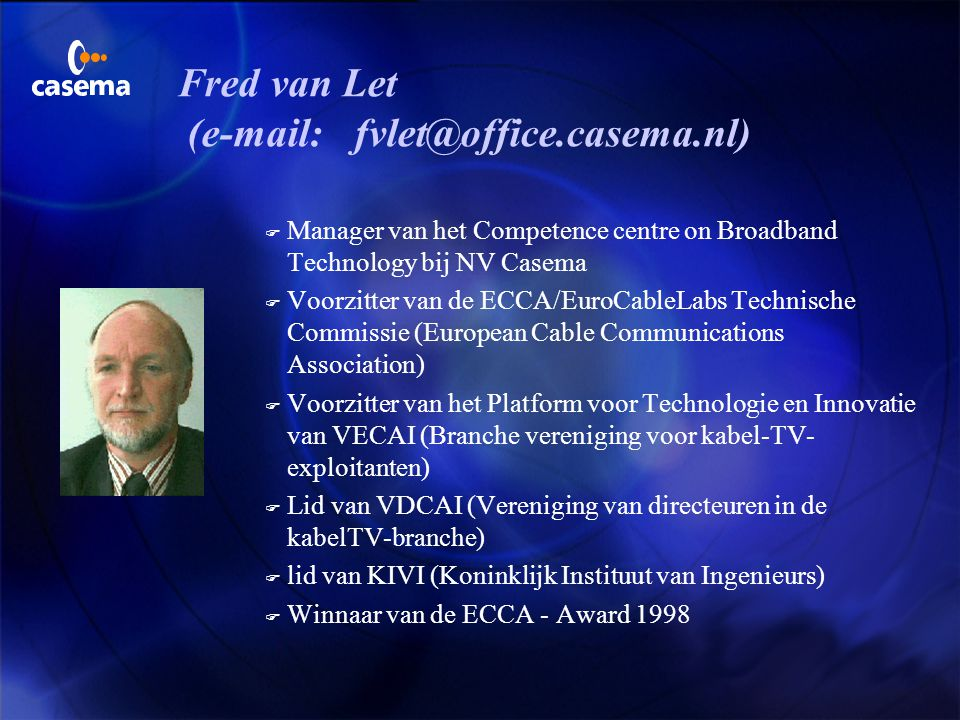 Fred van Let (e-mail: fvlet@office.casema.nl)