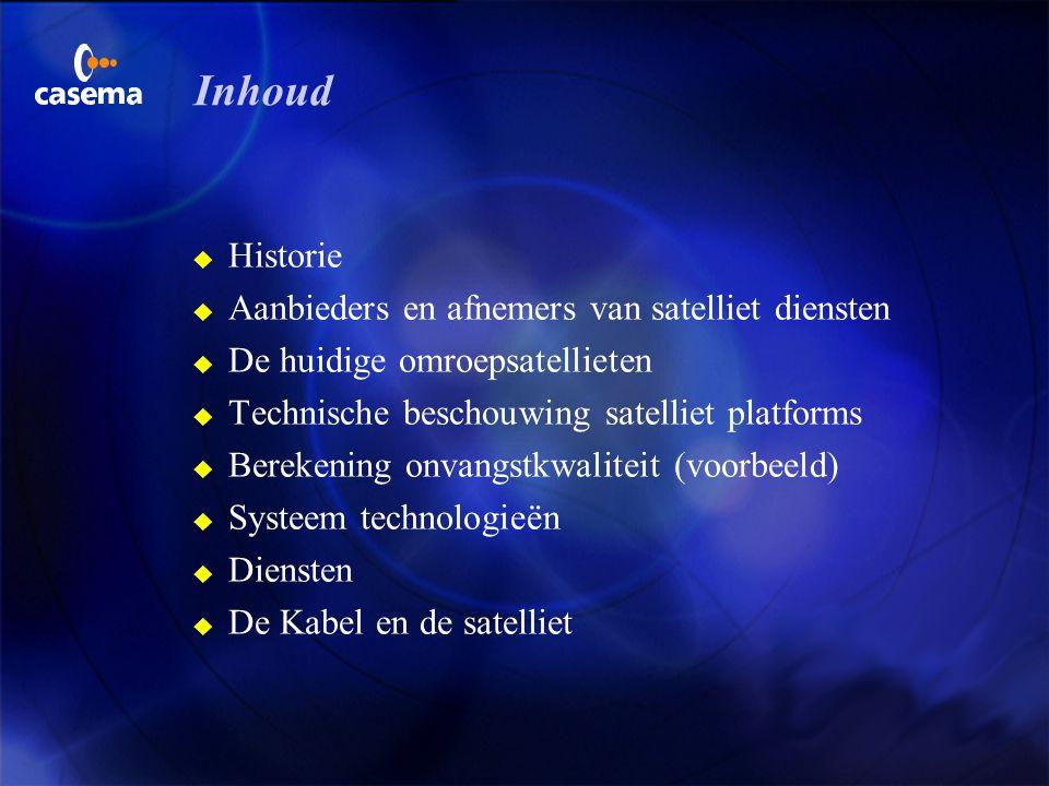 Inhoud Historie Aanbieders en afnemers van satelliet diensten