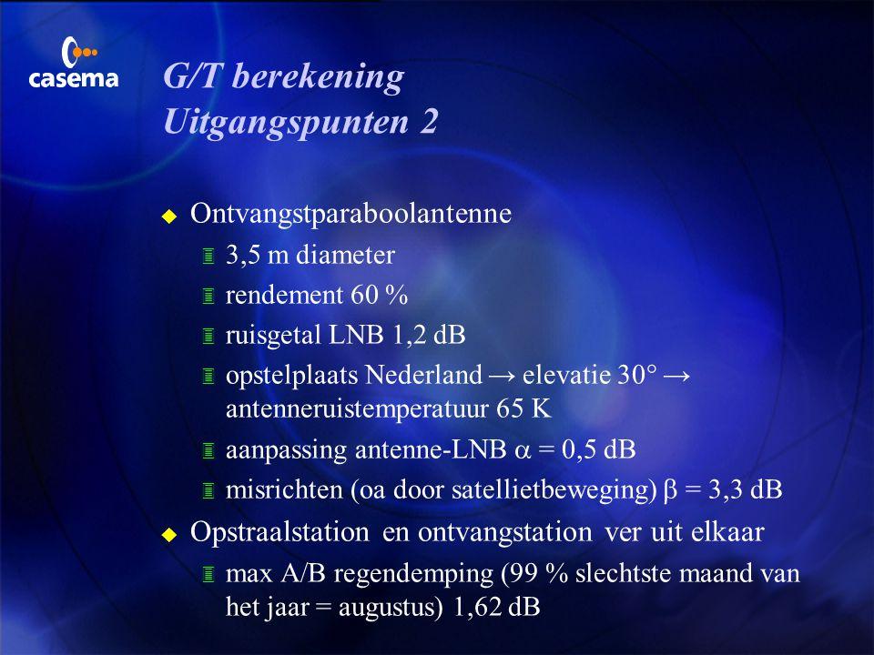 G/T berekening Uitgangspunten 2