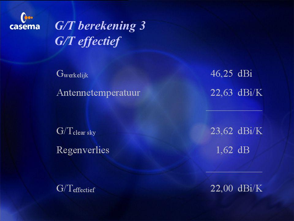 G/T berekening 3 G/T effectief