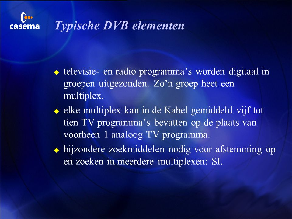 Typische DVB elementen