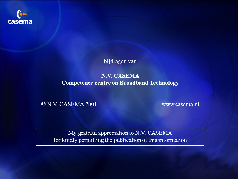 Competence centre on Broadband Technology