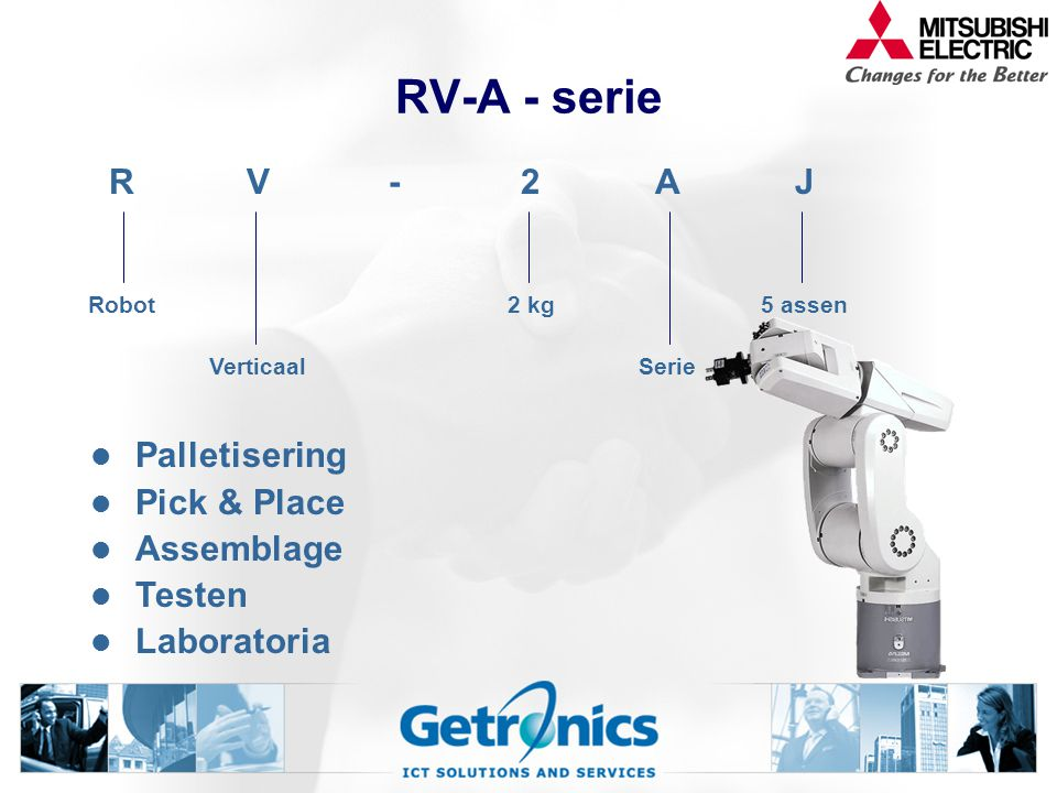 RV-A - serie R V - 2 A J Palletisering Pick & Place Assemblage Testen