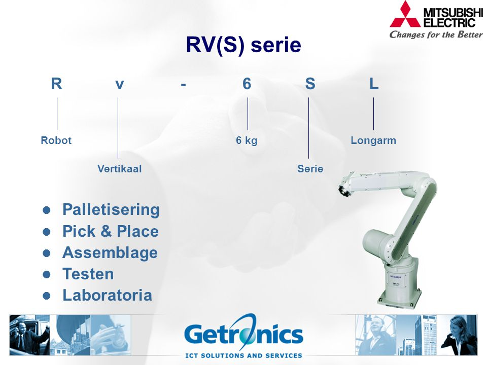 RV(S) serie R v - 6 S L Palletisering Pick & Place Assemblage Testen