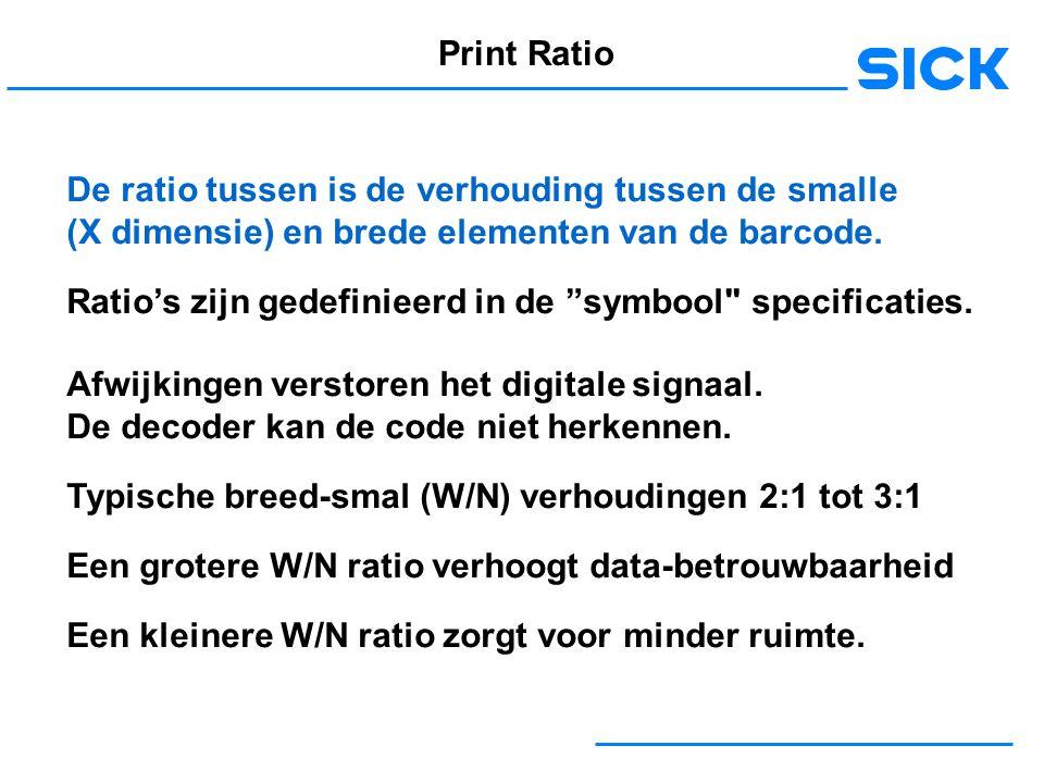 Print Ratio De ratio tussen is de verhouding tussen de smalle (X dimensie) en brede elementen van de barcode.