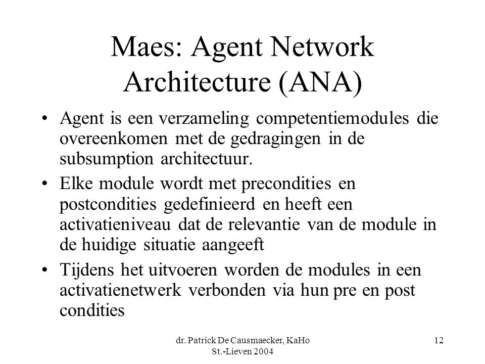 Maes: Agent Network Architecture (ANA)