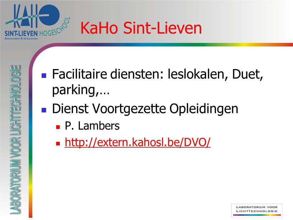 KaHo Sint-Lieven Facilitaire diensten: leslokalen, Duet, parking,…