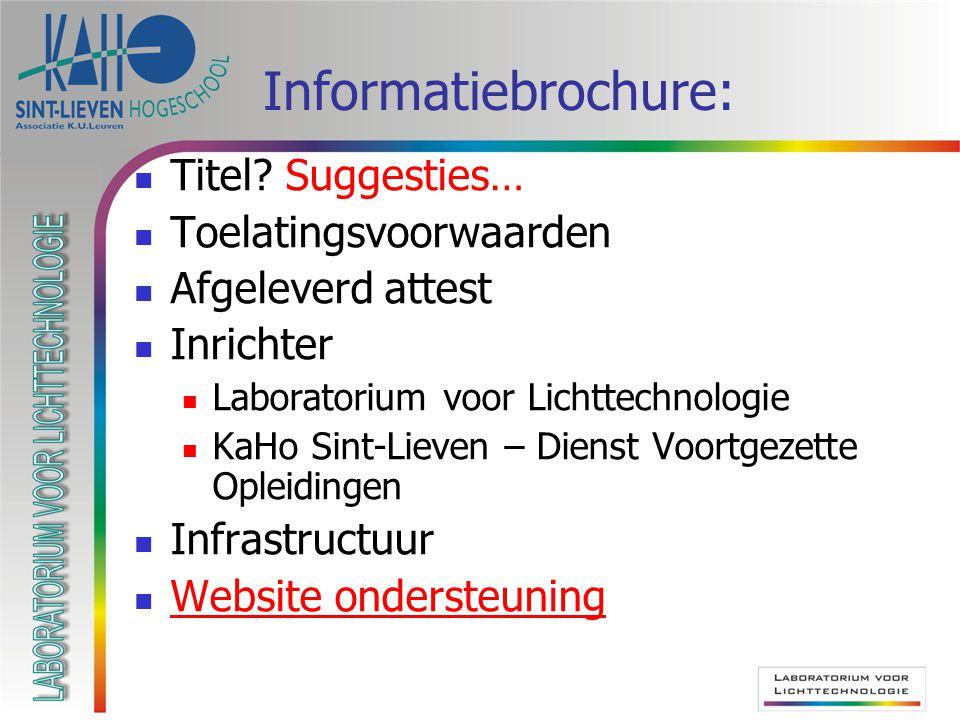 Informatiebrochure: Titel Suggesties… Toelatingsvoorwaarden