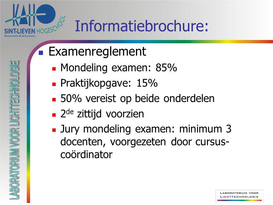 Informatiebrochure: Examenreglement Mondeling examen: 85%