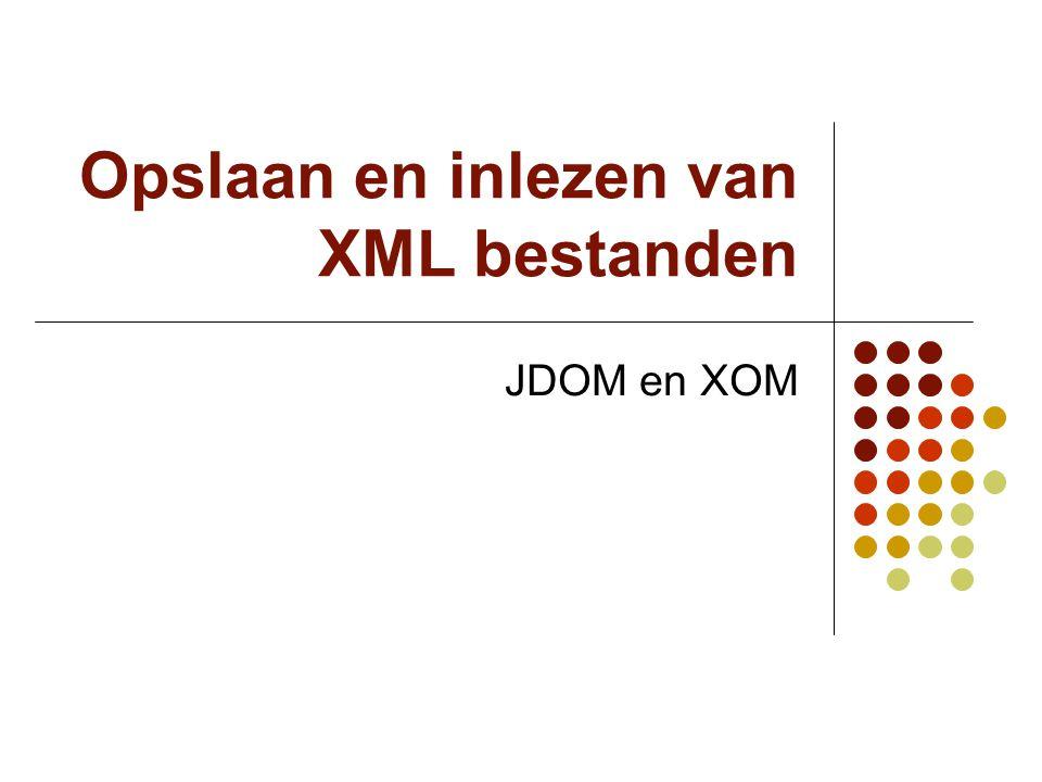 Opslaan en inlezen van XML bestanden