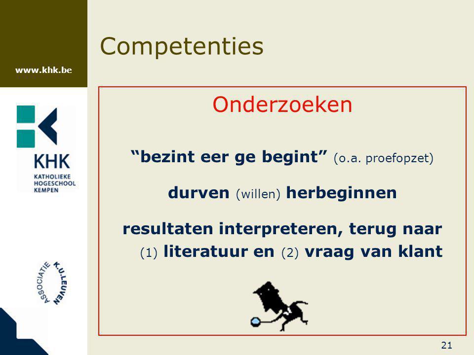 Competenties Onderzoeken bezint eer ge begint (o.a. proefopzet)