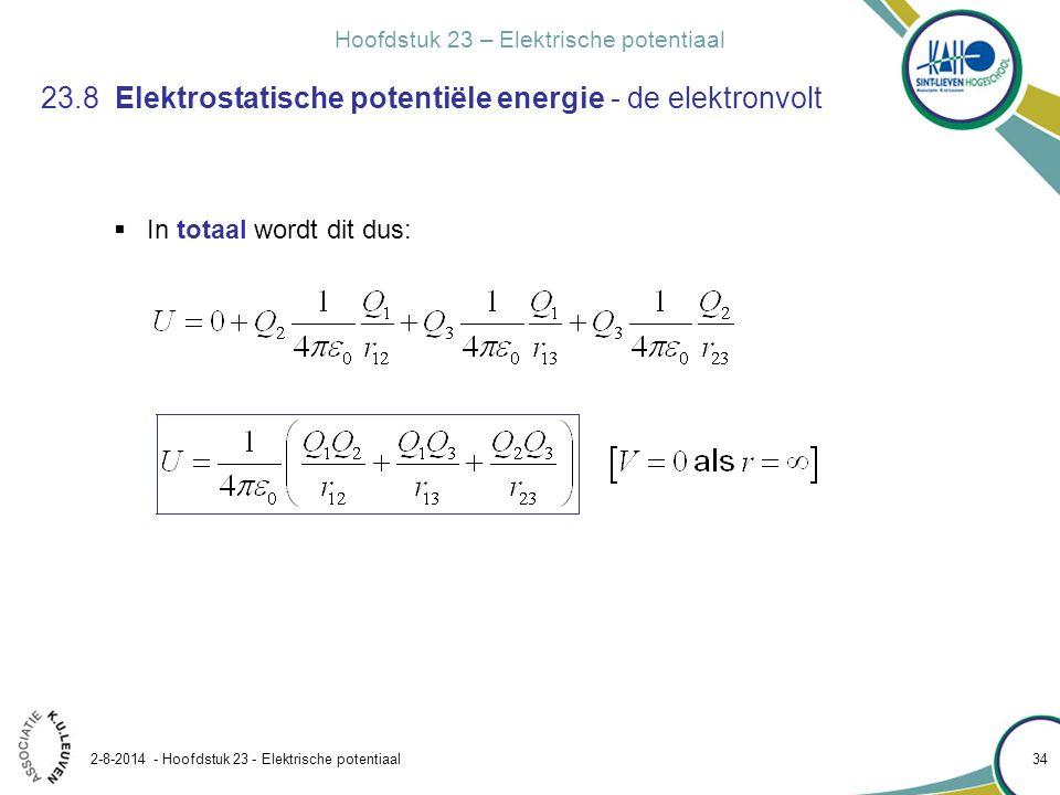 23.8 Elektrostatische potentiële energie - de elektronvolt