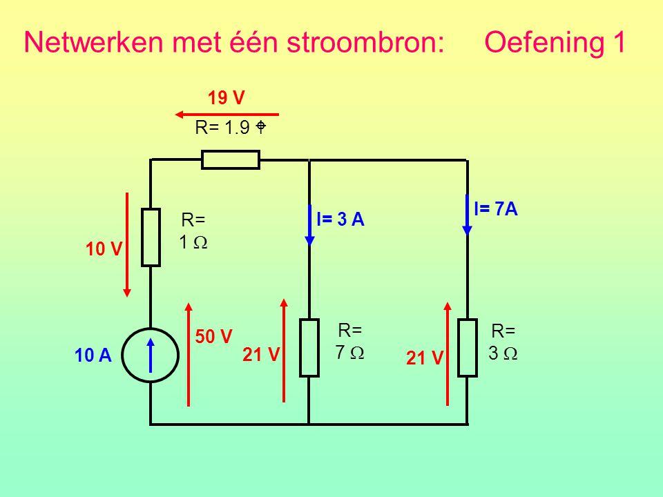 Netwerken met één stroombron: Oefening 1
