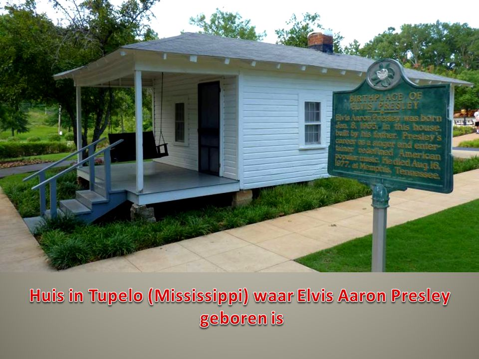 Huis in Tupelo (Mississippi) waar Elvis Aaron Presley