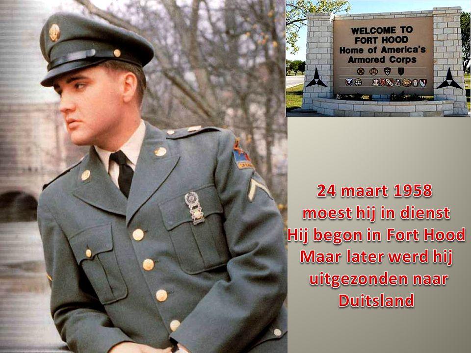 24 maart 1958 moest hij in dienst. Hij begon in Fort Hood. Maar later werd hij. uitgezonden naar.