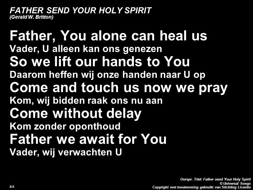 FATHER SEND YOUR HOLY SPIRIT (Gerald W. Britton)